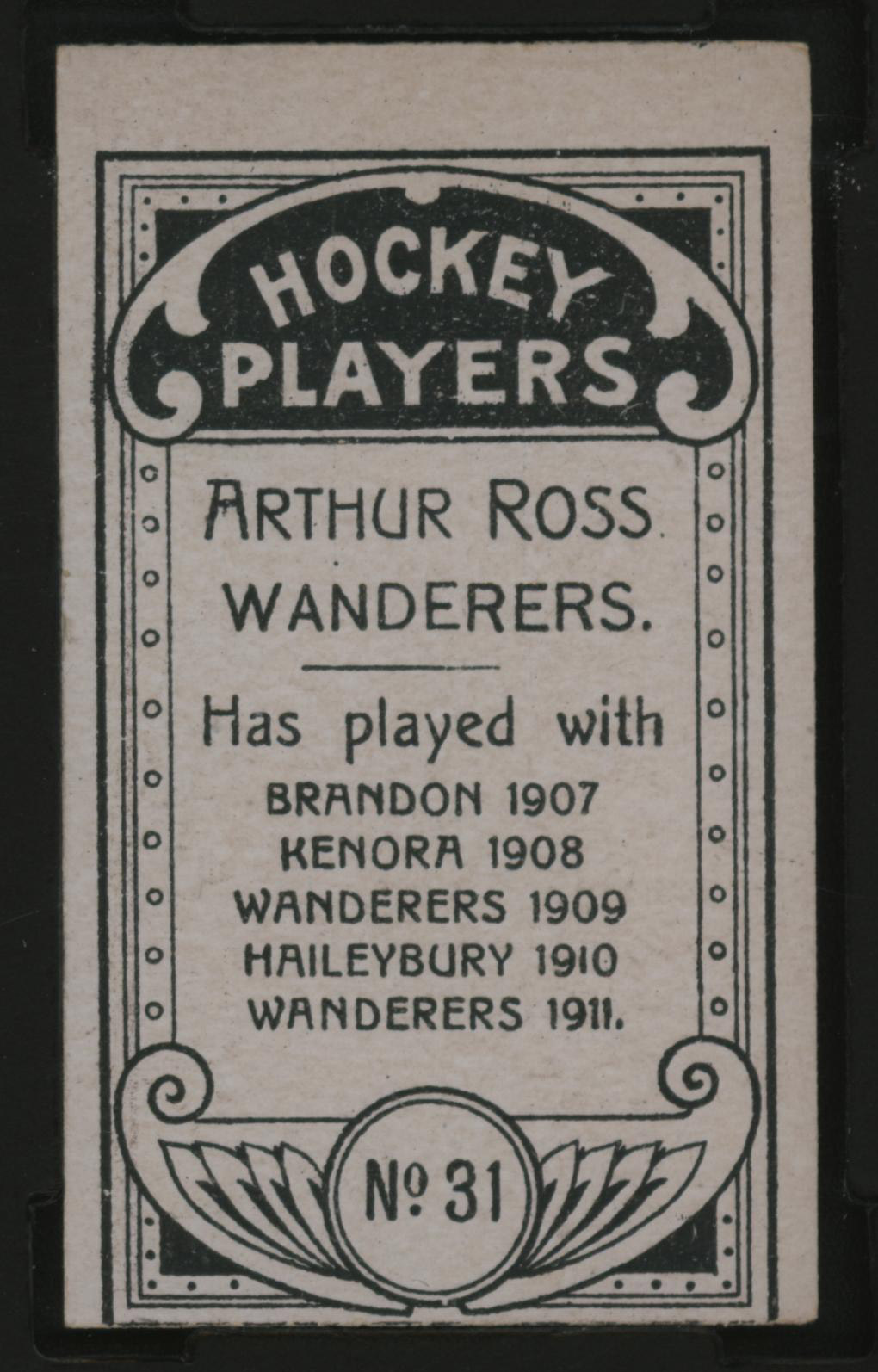 1911-1912 C55 Imperial Tobacco Hockey #31 Arthur Ross - Issued Back