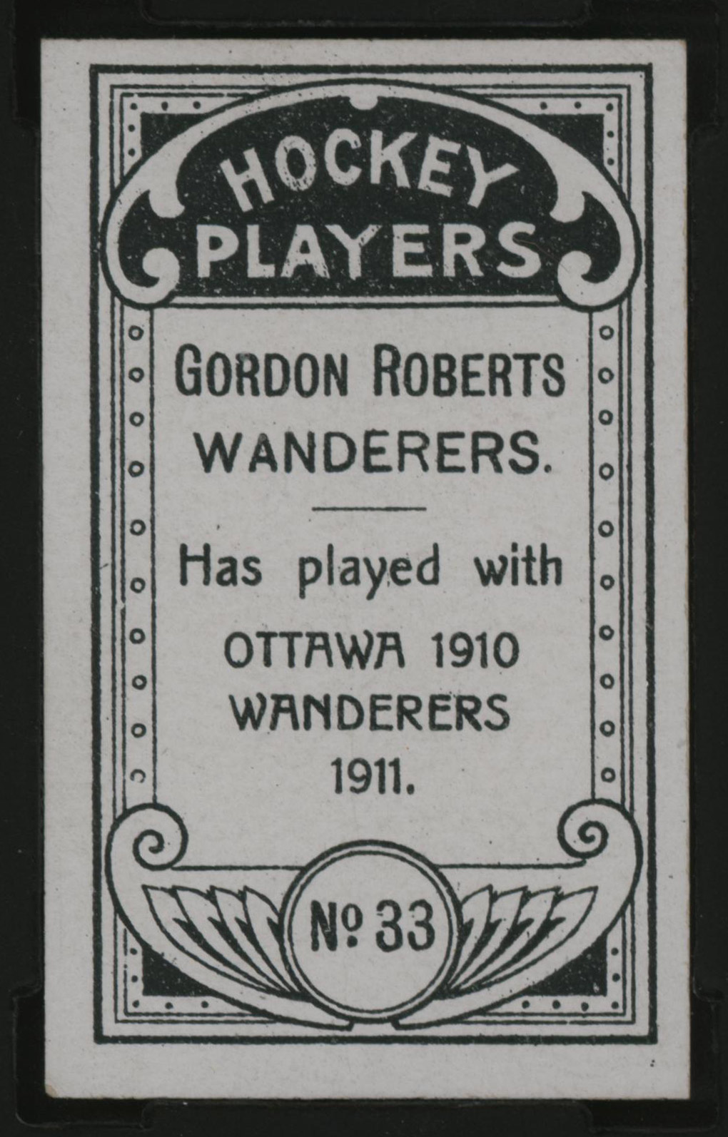 1911-1912 C55 Imperial Tobacco Hockey #33 Gordon Roberts - Issued Back