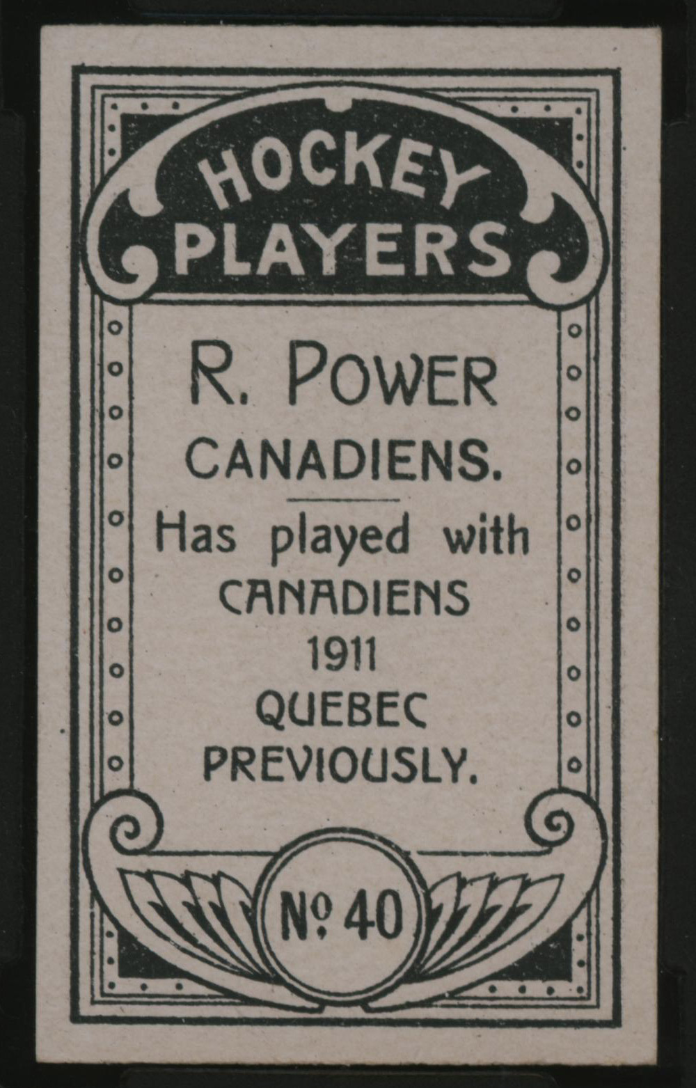 1911-1912 C55 Imperial Tobacco Hockey #40 Rocket Power - Issued Back