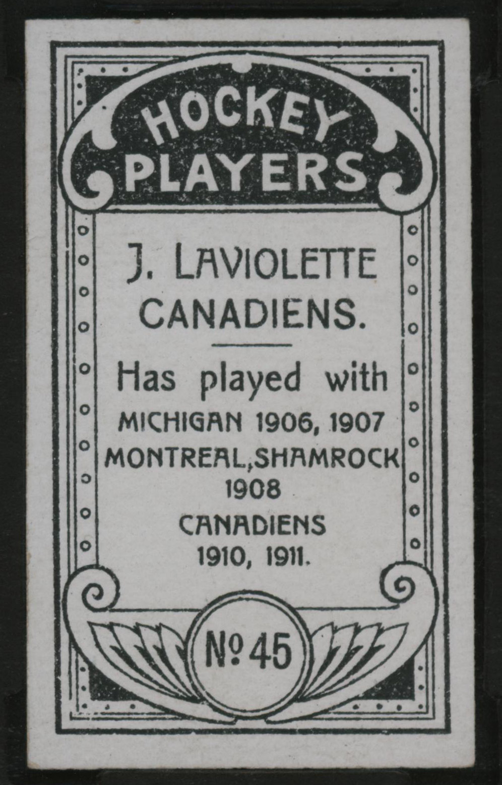 1911-1912 C55 Imperial Tobacco Hockey #45 Jack Laviolette - Issued Back