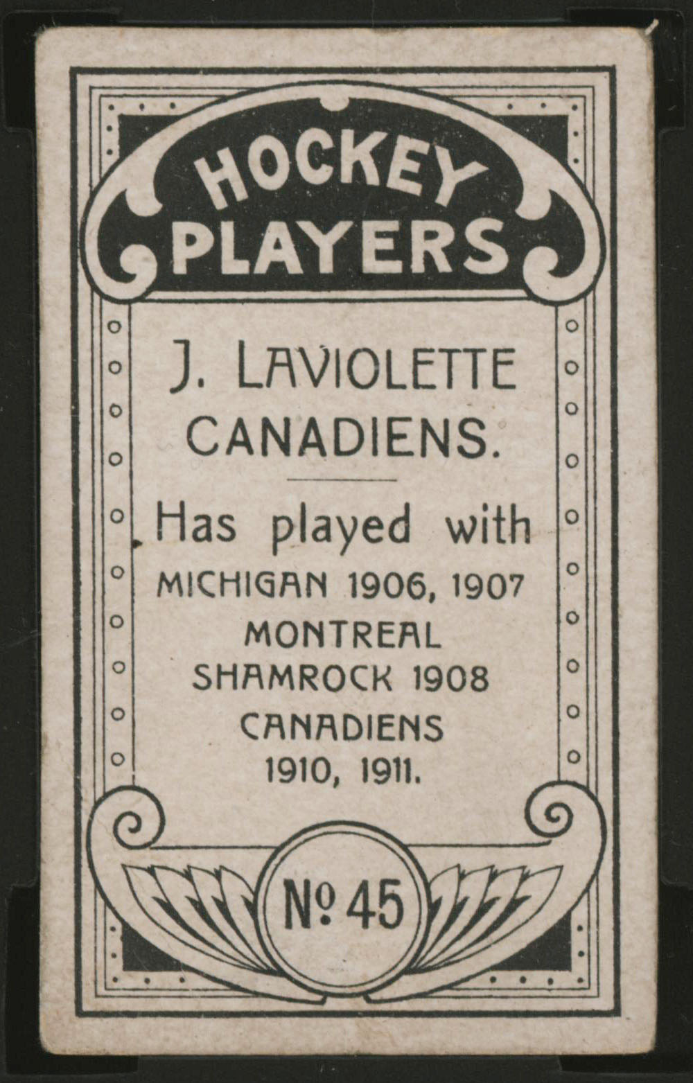 1911-1912 C55 Imperial Tobacco Hockey #45 Jack Laviolette - Proof Back