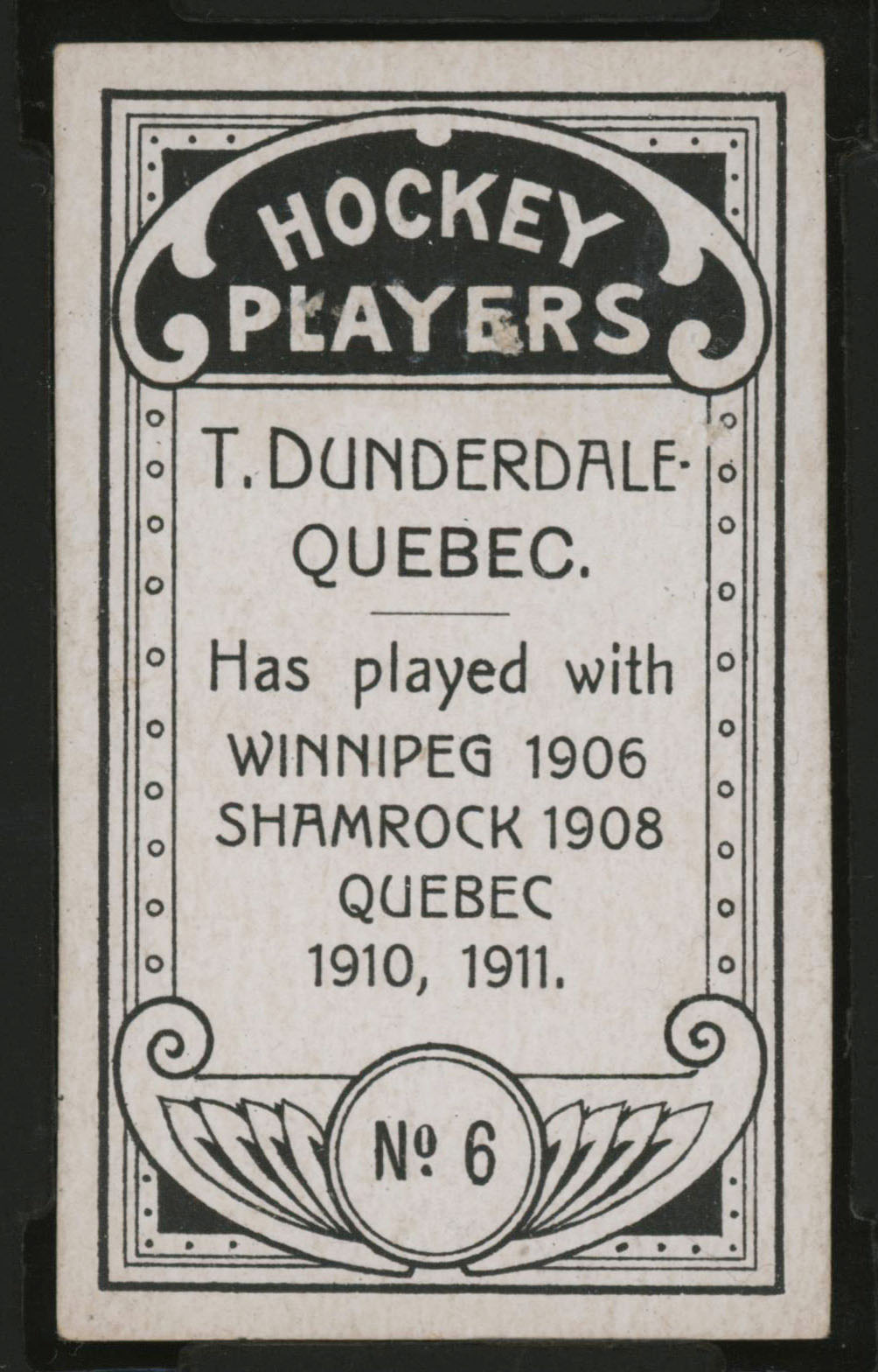 1911-1912 C55 Imperial Tobacco Hockey #6 Tom Dunderdale - Proof Back